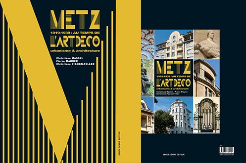 Metz au temps de l'art déco 1919-1939 - Urbanisme et architecture